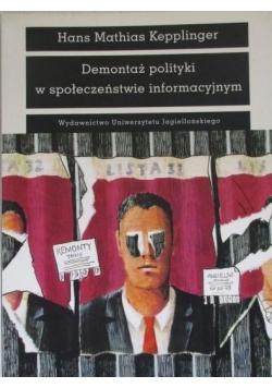 Demontaż polityki w społeczeństwie informacyjnym