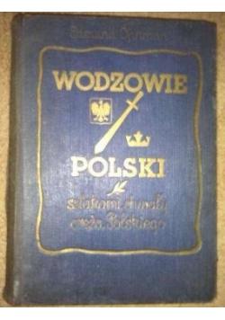 Wodzowie Polski, 1935 r.