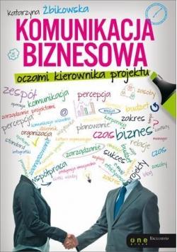 Komunikacja biznesowa oczami kierownika projektu