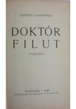 Doktór Filut, 1928 r.