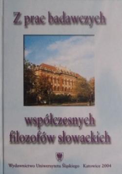 Z prac badawczych współczesnych filozofów słowackich