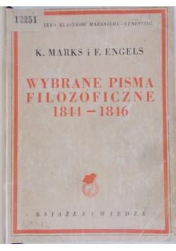 Wybrane pisma filozoficzne 1844 - 1846, 1949 r.