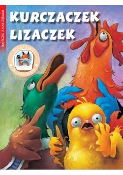 Bajeczki z naklejkami - Kurczaczek Lizaczek