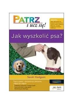 Jak wyszkolić psa ?