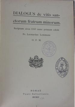 Dialogus de vitis sanctorum fratrum minorum, 1902 r.