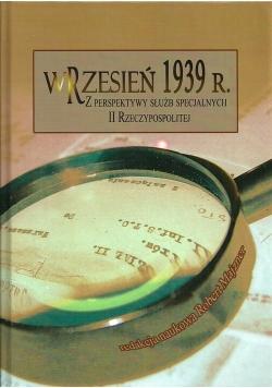 Wrzesień 1939 r Z perspektywy służb specjalnych II Rzeczypospolitej