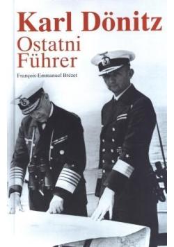 Karl Donitz. Ostatni Fuhrer