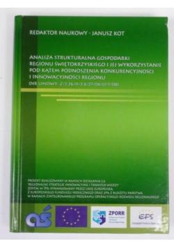 Analiza strukturalna gospodarki Regionu Świętokrzyskiego i jej wykorzystanie pod kątem podnoszenia konkurencyjności i innowacyjności regionu