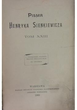 Pisma Henryka Sienkiewicza Tom XXIII, 1900 r.