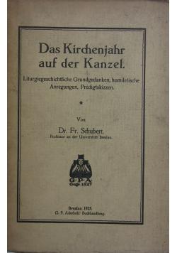 Das Kirchenjahr auf der Kanzel, 1925r.