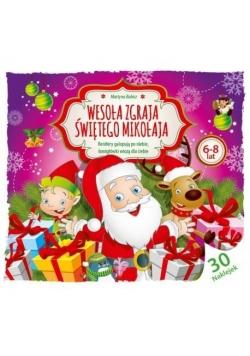 Wesoła Zgraja Świętego Mikołaja 6-8 lat