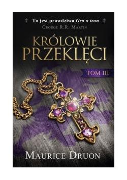 Królowie przeklęci Tom 3, Nowa