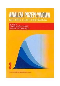 Analiza przepływowa Metody i zastosowania t.3