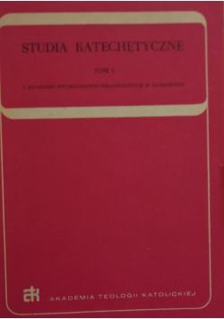 Studia Katechetyczne Tom I
