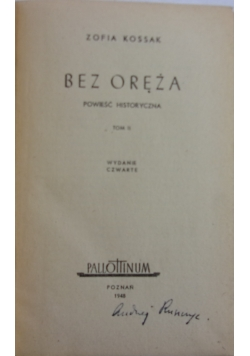 Bez Oręża, 1948r.