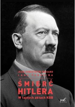 Śmierć Hitlera W tajnych aktach KGB