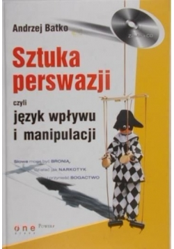Sztuka perswazji czyli język wpływu i manipulacji