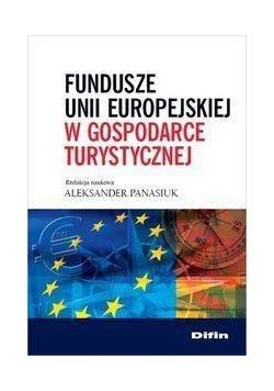 Fundusze Unii Europejskiej w gospodarce turyst.