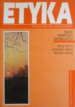Etyka. Podręcznik dla szkół średnich