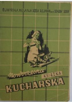 Nowoczesna praktyczna książka kucharska, 1946 r.