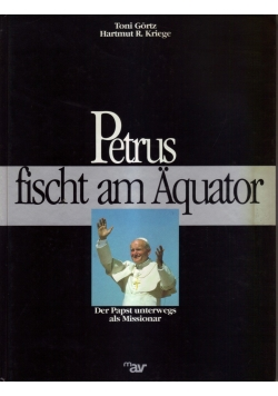 Petrus fischt am Aquator