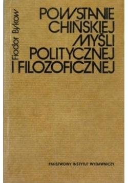 Powstanie chińskiej myśli politycznej i filozoficznej