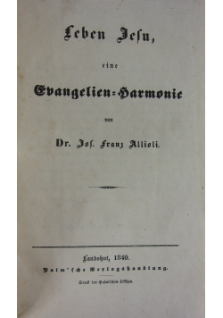 Leben Jesu eine Evangelienharmonie. 1840 r.