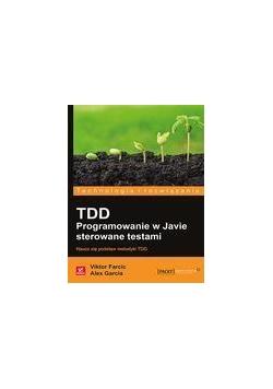 TDD. Programowanie w Javie sterowane testami