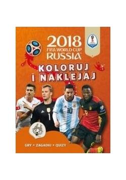 FIFA World Cup 2018 Russia Koloruj i naklejaj