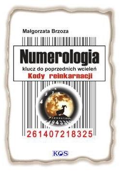 Numerologia. Klucz do poprzednich wcieleń