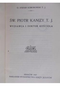 Święty Piotr Kanizy T.J., rok 1927