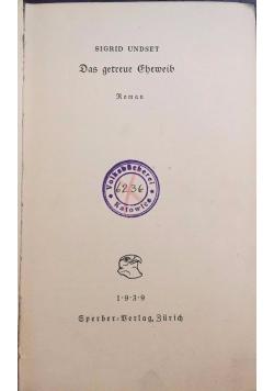 Das getreue Eheweib, 1939 r.