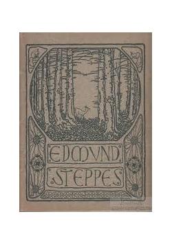 Edmund Steppes Siebzehn Bilder, 1910 r.