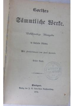 Goethes Sammtliche Werke Tom1, 1874 r.