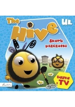 The Hive. Ul. Skarb pszczółki