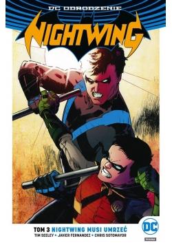 Nightwing. Nightwing musi umrzeć, T.3
