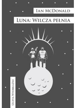Luna. Wilcza pełnia
