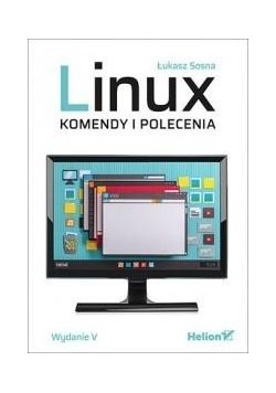 Linux. Komendy i polecenia