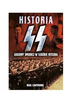 Historia SS, Legiony śmierci w służbie Hitlera