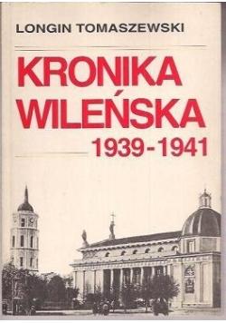 Kronika Wileńska 1939-1941