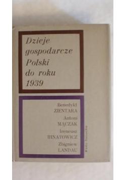 Dzieje gospodarcze Polski do roku 1939
