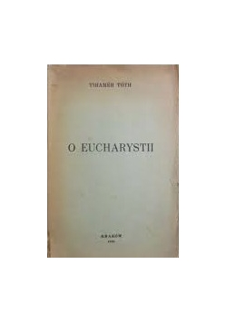 O Eucharystii, 1939 r.