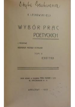 Wybór prac poetyckich, tom II, 1909 R.