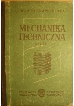 Mechanika techniczna Część I