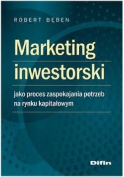 Marketing inwestorski jako proces zaspokajania...