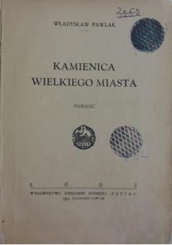 Kamienica Wielkiego Miasta, 1938 r.
