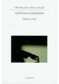 Estetyka fotografii. Strata i zysk
