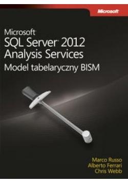 Microsoft SQL Server 2012. Analysis Services ...