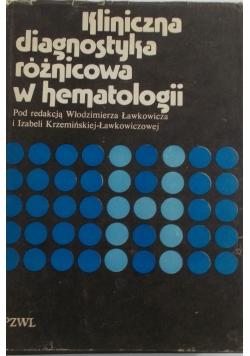Kliniczna diagnostyka różnicowa w hematologii