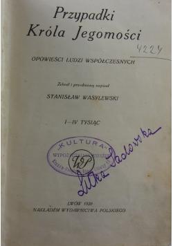 Przypadki Króla Jegomościa, 1920 r.